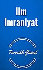 Ilm Imraniyat by Farrukh Javed