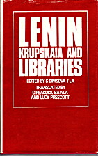 Lenin - Krupskaia and Libraries by S. -…