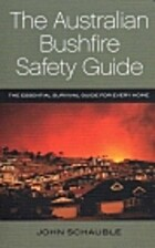 The Australian bushfire safety guide : the…