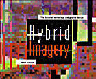 Hybrid Imagery: The Fusion of Technology and…