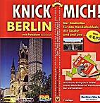 KNICK MICH! Stadtatlas Berlin mit Innenstadt…