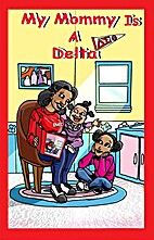 My Mommy is a Delta by Audra P. Jackson