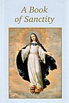A Book of Sanctity by Seton Press