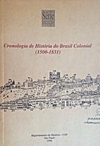 Cronologia de História do Brasil Colonial :…