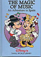The Magic of Music: An Adventure in Spain by…