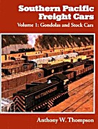 Southern Pacific Freight Cars Volume 2:…