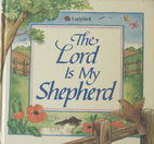 The Lord Is My Shepherd by Sara Sliwinska