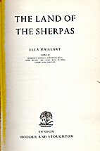 The Land of the Sherpas by Ella Maillart