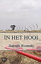In het hooi by Hannah Biernold