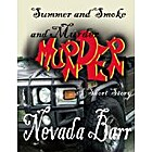 Summer and Smoke and Murder by Nevada Barr
