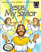 Jesus My Savior - Arch Books by James R.…