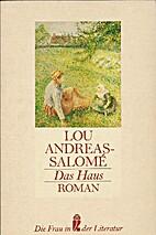 La casa by Lou Andreas-Salomé