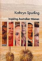 Inspiring Australian Women by Kathryn…