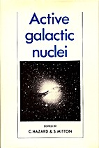 Active Galactic Nuclei by C. Hazard