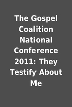The Gospel Coalition National Conference…