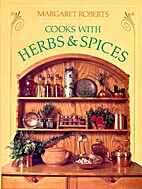 Cooks with Herbs and Spices by Margaret…