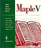 Maple V Library Reference Manual by Bruce W.…