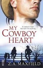 My Cowboy Heart: (Intermix) by Z. A.…