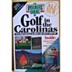 Insiders' Guide to Golf in the Carolinas by…