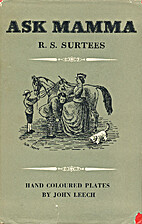 Ask Mamma by R.S. Surtees