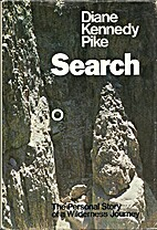 Search: the personal story of a wilderness…