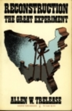 Reconstruction: The Great Experiment, by…