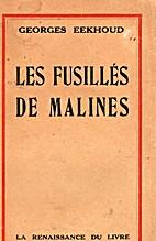 Les Fusilles de Malines... by Georges…