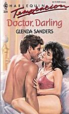 Doctor, Darling by Glenda Sanders