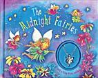 The Midnight Fairies (Fairy Charm Book) by…
