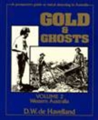 Gold and Ghosts 2 by D.W.: de Havelland