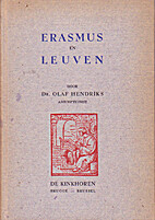 Erasmus en Leuven by Olaf Hendriks