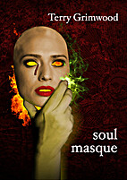 Soul Masque by Terry Grimwood