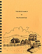 The Hunt family by Roy Kenneth Hunt