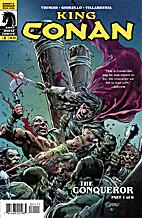 King Conan, The Conqueror #01 by Timothy…