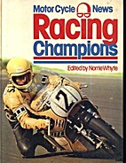 Motor Cycle News  Racing Champions by…