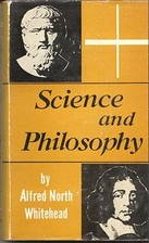 Science and Philosophy by Alfred North…