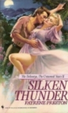 Silken Thunder by Fayrene Preston