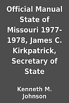 Official Manual State of Missouri 1977-1978,…