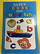 Super Colouring Book ABC Fun