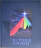 The Visible Universe (Voyage Through the…