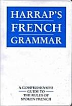 Harrap's French Grammar by Lexus