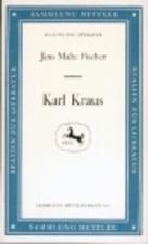Karl Kraus by Jens Malte Fischer