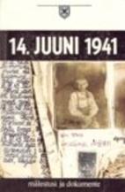 Kesäkuun 14. päivä: Muistelmia ja…
