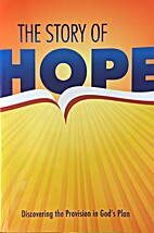 The Story of Hope by Wayne Haston