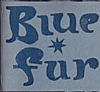 Blue Fur, Autumn 2000 by S.V. Taylor