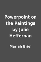 Powerpoint on the Paintings by Julie…