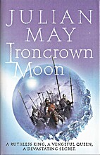 Ironcrown Moon by Julian May