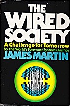 The Wired Society: A challenge for tomorrow…