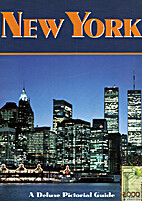 New York: A Deluxe Pictorial Guide by Darcy…