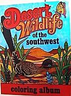 Desert Wildlife of the Southwest (Coloring…